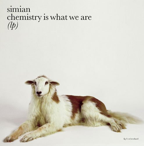 Simian: Chemistry is What We Are