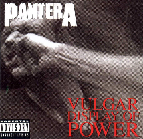 Pantera: Vulgar Display Of Power 500 wide