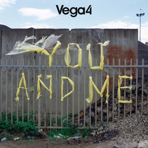 Vega4: You and Me