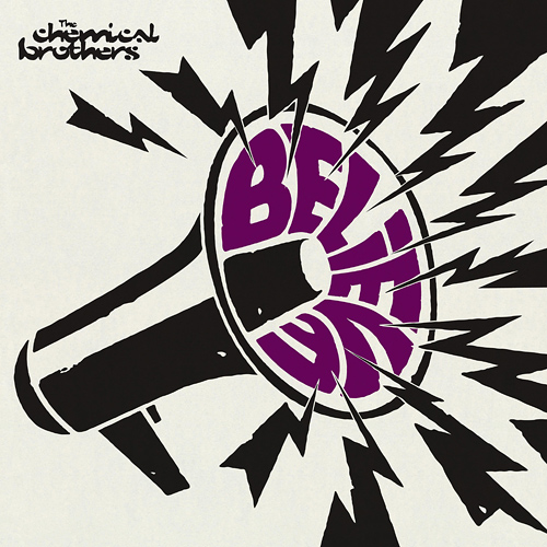 The Chemical Brothers: Believe