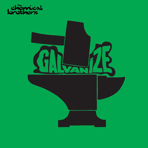 The Chemical Brothers Galavnize Green
