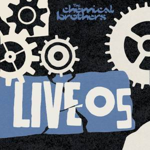 The Chemical Brothers: Live05