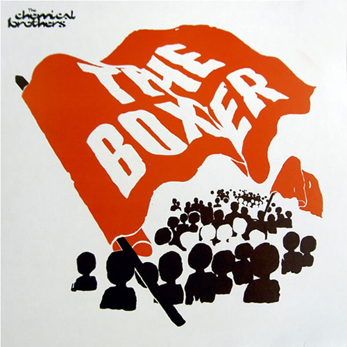 The Chemical Brothers: The Boxer