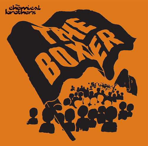 The Chemical Brothers: The Boxer Orange