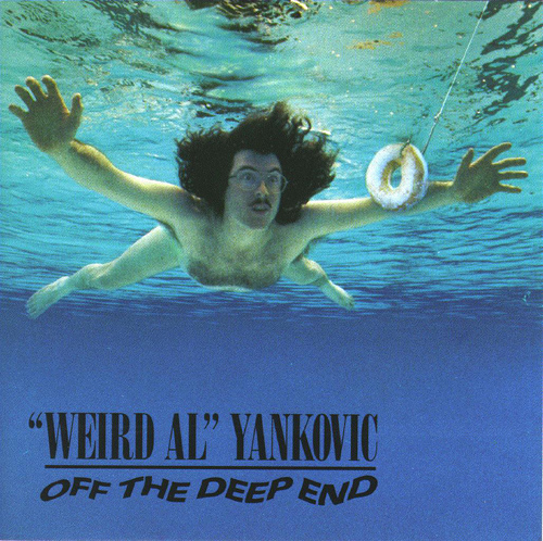 Weird Al Nirvana: Off the Deepend