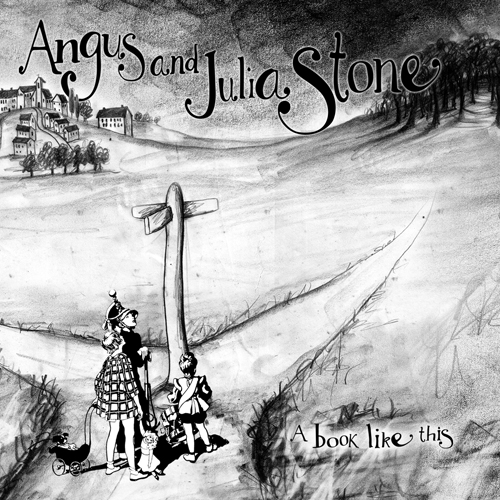 Angus & Julia Stone: A Book Like This Cover