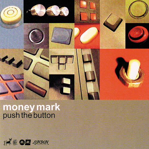 Money Mark - Push The Button