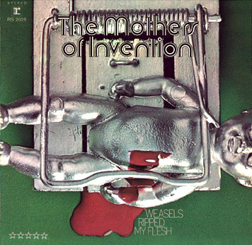 The Mothers of Invention: Weasels Ripped My Flesh Rat Trap German Edition