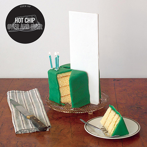 Hot Chip: Over and Over Cake 1