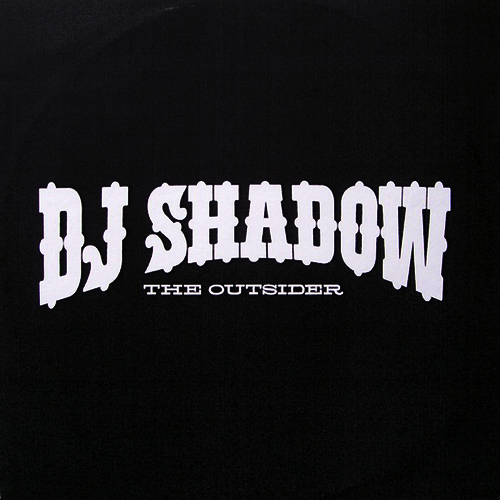 DJ Shadow: The Outsider LP