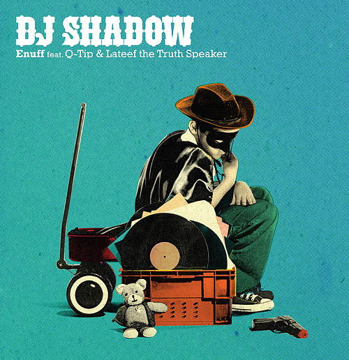 DJ Shadow: Enuff Radio Edit