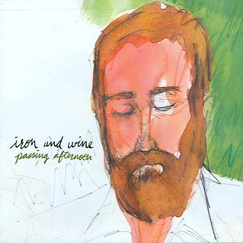Iron & Wine: Passing Afternoon