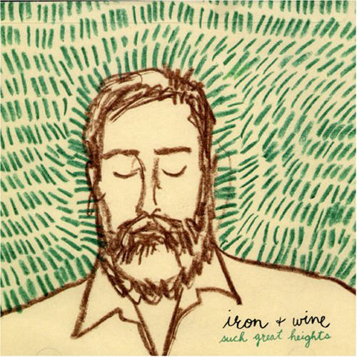 Iron & Wine: Such Great Heights
