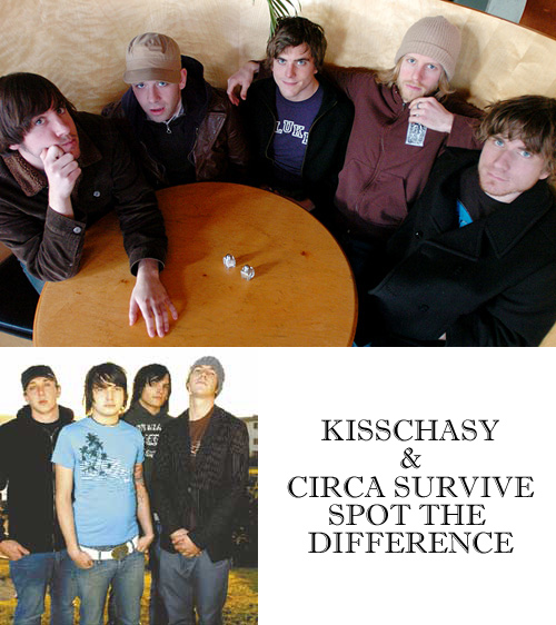 Kisschasy vs Circa Survive