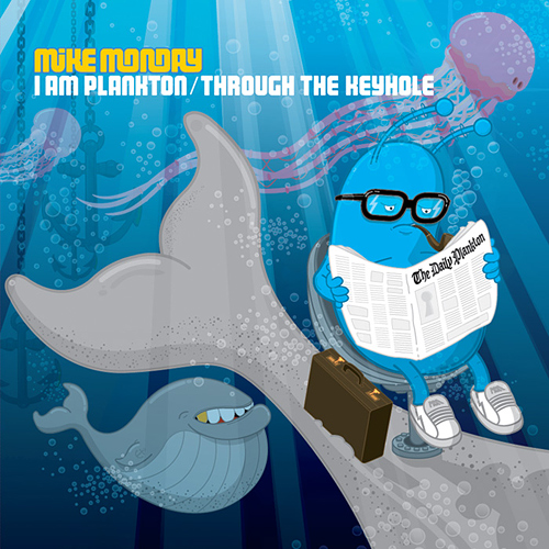 Mike Monday: I Am Plankton