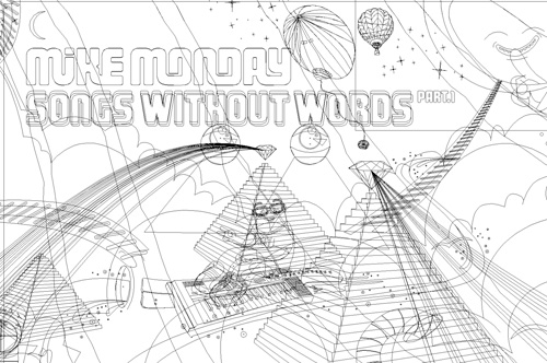 Mike Monday: Songs Without Words outlines