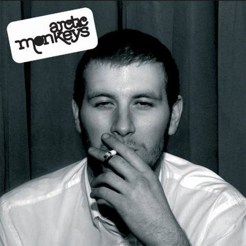 ARCTIC MONKEYS − WHATEVER PEOPLE SAY I AM, THAT'S WHAT Iâ€