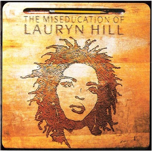 LAURYN HILL − THE MISEDUCATION OF LAURYN HILL