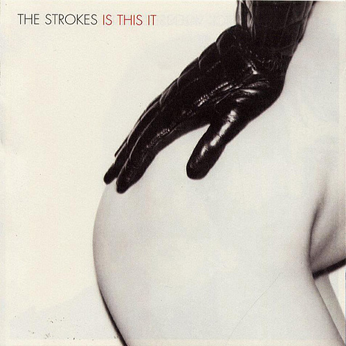 THE STROKES − IS THIS IT
