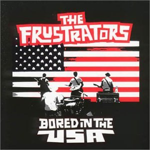 album-The-Frustrators-Bored-in-the-USA