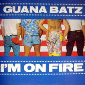album_Guana-Batz-Im-On-Fire