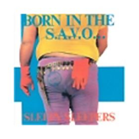 album_Sleepy-Sleepers-Born-in-the-SAVO